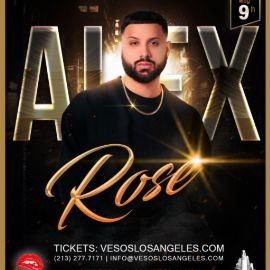 Image for Vesos LA Presents: Alex Rose Saturday Concert Age 18+ Event