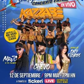 Image for Grupo Kazzabe, El Chevo, Mr JC y Ony Flores en Concierto Virtual en Vivo!
