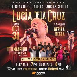 Image for Celebrando el Dia de la Cancion Criolla: Lucia de La Cruz & Afrika Negra, Tito Manrique y Cosa Nuestra en Concierto Virtual en Vivo!