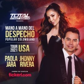 Image for Mano a Mano del Despecho Popular Colombiano con Paola Jara y Jhonny Rivera Tour USA 2021!