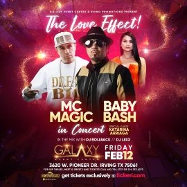Image for The Love Affect with Baby Bash, MC Magic in Concert with special guess Katarina Arriaga!