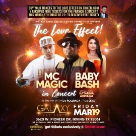 Image for The Love Effect with Baby Bash, MC Magic in Concert with special guest Katarina Arriaga! NEW DATE DUE TO WEATHER
