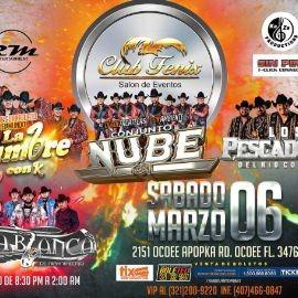 Image for Conjunto Nube, La Kumbre con K, Los Pescadores del Rio Conchos y Conjunto Peña Blanca en Club Fenix!