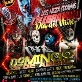Image for Lucha Libre: Los Neza Clowns Celebrando Dia del Niño!
