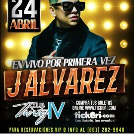 Image for Por primera vez en Club Thirty IV: J Alvarez en Concierto!