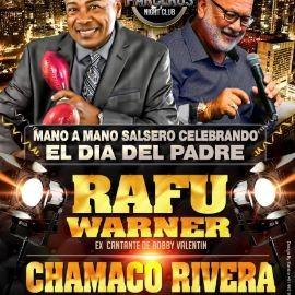 Image for RAFU WARNER Y CHAMACO RIVERA CELEBRANDO EL DÍA DEL PADRE