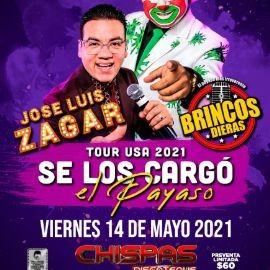 Image for Jose Luis Zagar y El Payaso Brincos Dieras Tour 2021 Se Los Cargo el Payaso!