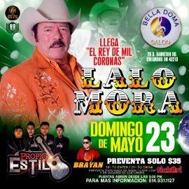 Image for El Rey de mil Coronas: Lalo Mora y Propio Estilo en Vivo!