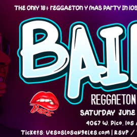Image for Veso's is back! Here to bring you BAILA Reggaetón y Mas 18+ Event