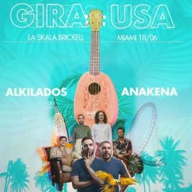 Image for Gira USA: Alkilados y Anakena en Vivo!