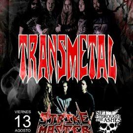 Image for Transmetal y Strike Master en Concierto en Club Vertigo!