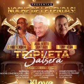 Image for Noche De Leyendas - Tripleta Salsera con Adalberto Santiago & Luigi Texidor & Tony Vega!