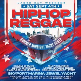 Image for Labor Day Weekend NYC Hip Hop vs Reggae® Midnight Cruise Skyport Marina Jewel Yacht