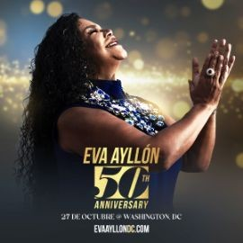 Image for Eva Ayllon 50 Aniversario en Washington DC: NEW CONFIRMED DATE