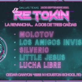 Image for EL RETOKIN MUSIC FEST - LA REVANCHA - LOS AMIGOS INVISIBLES-SILVERIO-LITTLE JESUS -SHOW DE LUCHA LIBRE -MARIACHIS Y MAS -DALLAS, TX