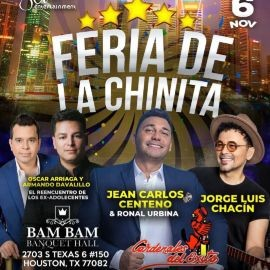 Image for HOUSTON (TEXAS), Celebra la FERIA DE LA CHINITA con OSCAR ARRIAGA Y ARMANDO DAVALILLO (EX-ADOLECENTES), JEAN CARLOS CENTENO & RONAL URBINA, CARDENALES DEL ÉXITO y JORGE LUIS CHACIN EN VIVO!