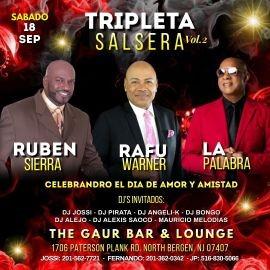 Image for TRIPLETA SALSERA RUBEN SIERRA, RAFU WARNER, LA PALABRA EN VIVO ! NORTH BERGEN NEW JERSEY