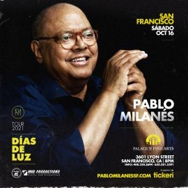 Image for PABLO MILANES EN VIVO, DIAS DE LUZ TOUR 2021 ! SAN FRANCISCO CALIFORNIA