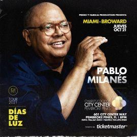 Image for PABLO MILANES EN VIVO, DIAS DE LUZ TOUR 2021 ! PEMBROKE PINES FLORIDA