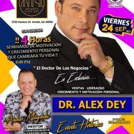 """Image for DR. ALEX DEY """" EL DOCTOR DE LOS NEGOCIOS """", ANDRES MAQUEDA """" EL ARTE DE HABLAR EN VIVO """"  INVITADO ESPECIAL EN VIVO ! DULUTH GEORGIA"""