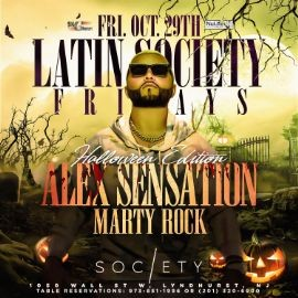 Image for Latin Society Fridays Halloween Edition Alex Sensation Live At Society Lounge