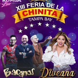 Image for XIII FERIA DE LA CHINITA TAMPA FL  (LOS BACANOS, DIVEANA LA REINA)