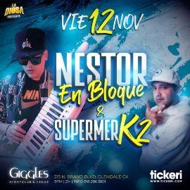 Image for NESTOR EN BLOQUE Y SUPERMERK2 EN LOS ANGELES