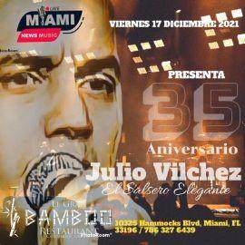 """Image for JULIO VILCHEZ """" EL SALSERO ELEGANTE 35 ANIVERSARIO """" EN VIVO ! MIAMI FLORIDA"""