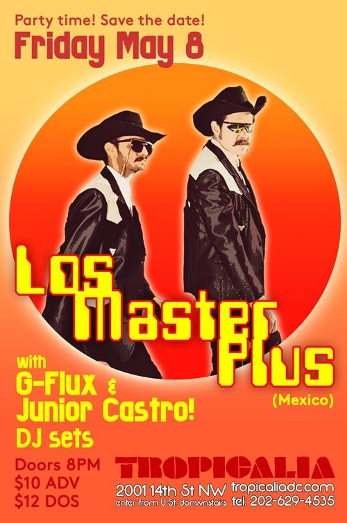 Flyer for Los Master Plus in DC