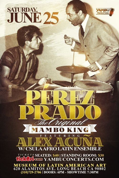 Flyer for Perez Prado The Original Mambo King in Long Beach, CA POSTPONED
