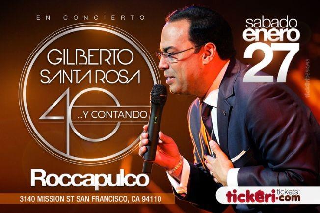 Flyer for Gilberto Santa Rosa 40 y Andando en San Francisco,CA