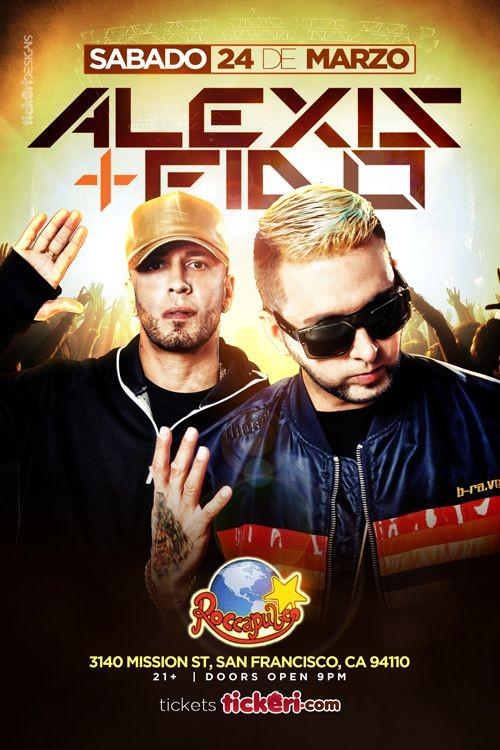 Flyer for Alexis y Fido en San Francisco,CA