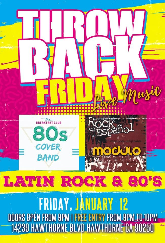 Flyer for Throw Back Friday with Modulo Rock Band and The Breakfast 80's Cover Band