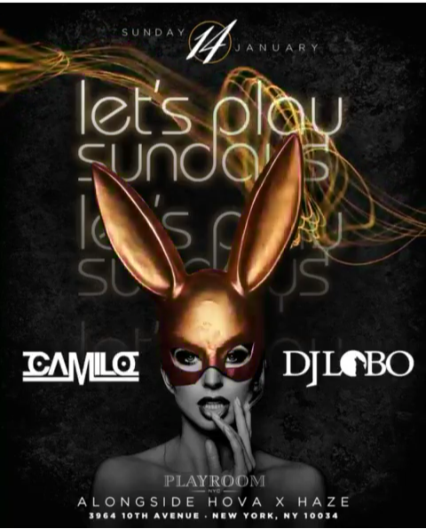 Flyer for Let's Play Sundays MLK Edition DJ Camilo Live At Playroom Lounge NYC