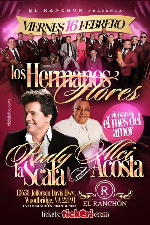 Flyer for Los Hermanos Flores, Rudy La Scala & Alci Acosta en Woodbridge,VA