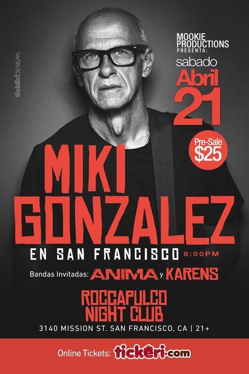 Flyer for MIKI GONZALEZ EN SAN FRANCISCO