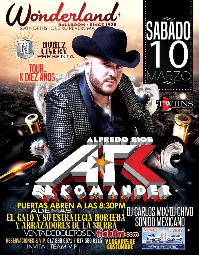 Flyer for Alfredo Rios El Komander En Revere-MA
