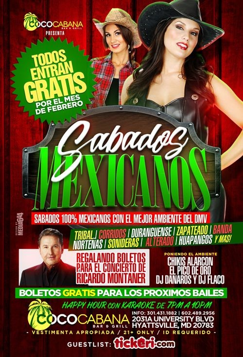 Flyer for COCO CABANA Sabados 100 % Mexicanos en Hyattsville,MD