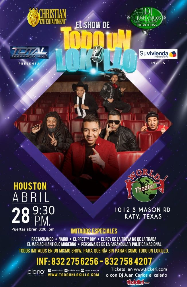 Flyer for El Show de Todo un Lokillo en Katy,TX