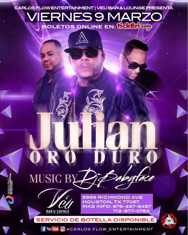 Flyer for Julian Oro Duro en Houston,TX-CANCELADO
