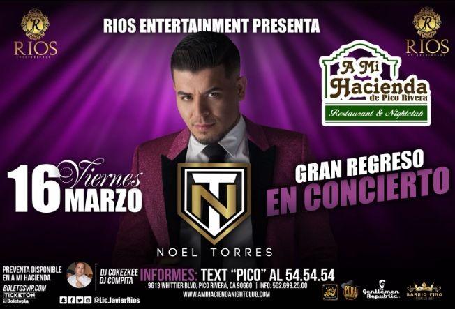 Flyer for Noel Torres en Pico Rivera, CA