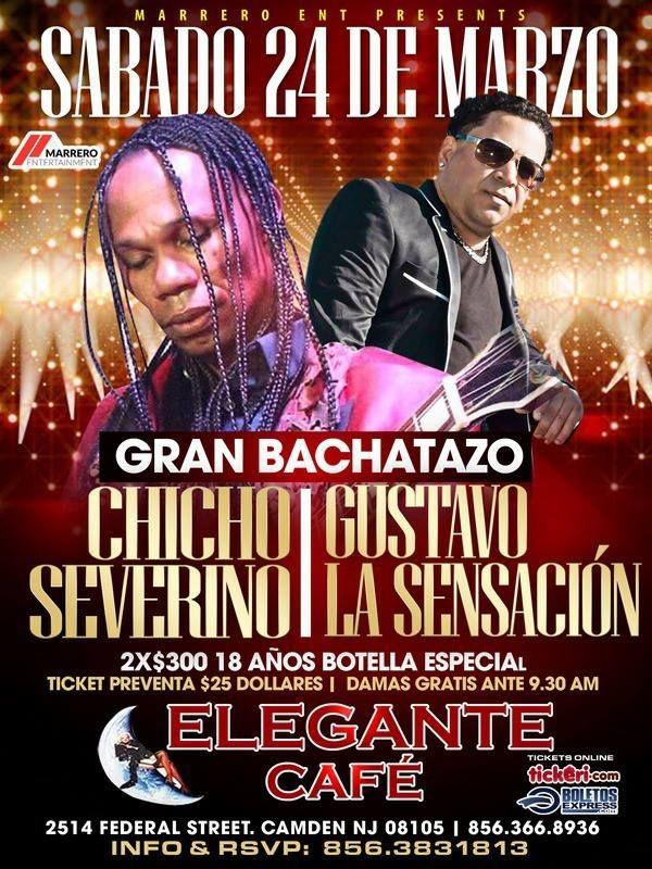 Flyer for Chicho Severino & Gustavo La Sensacion en Camden,NJ