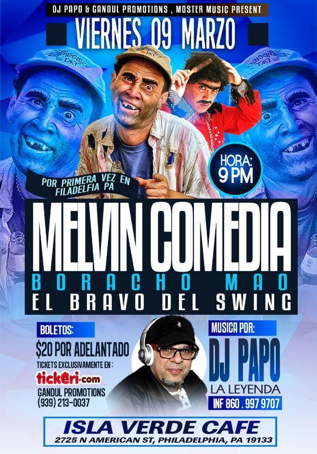 Flyer for Melvin Comedia en Philadelphia,PA