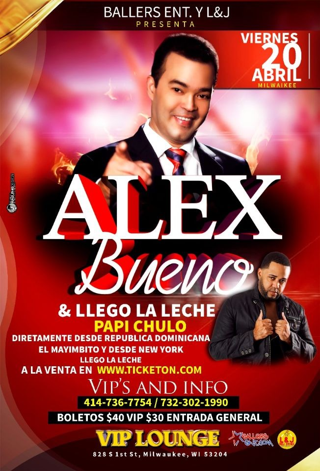 Flyer for Alex Bueno en Milwaukee,WI