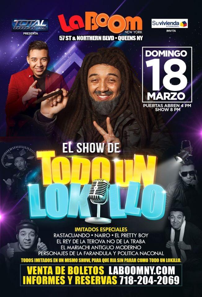 Flyer for El Show de Todo un Lokillo en Queens,NY