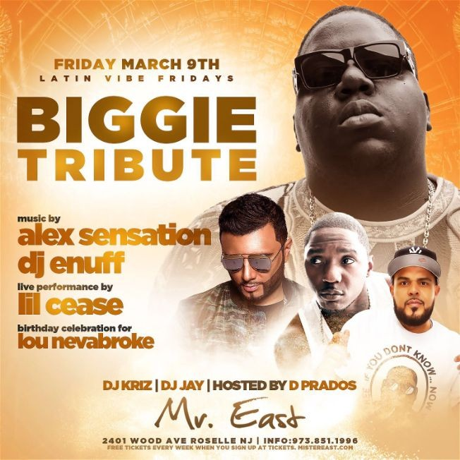 Flyer for Latin Vibe Fridays Biggie Tribute Lil Cease Live With Alex Sensation At Mister East