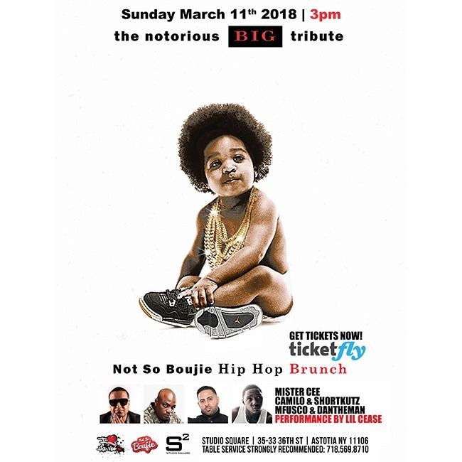 Flyer for 6th Annual Not So Boujie Biggie Brunch Lil Cease Live With DJ Camilo at Studio Square