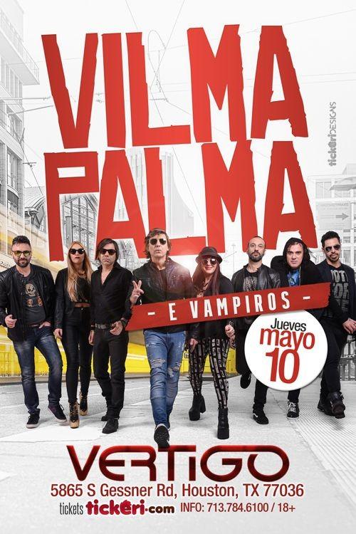 Flyer for Vilma Palma e Vampiros en Houston,TX