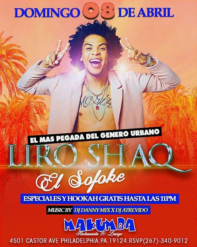 Flyer for Liro Shaq El Sofoke en Philadelphia,PA