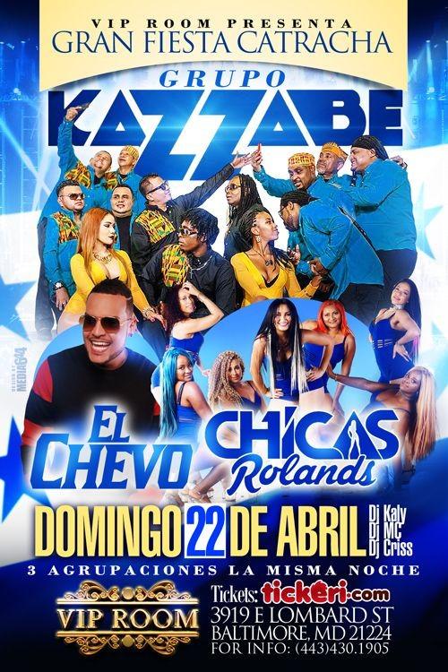 Flyer for Grupo Kazzabe, El Chevo & Chicas Rolands en Baltimore,MD